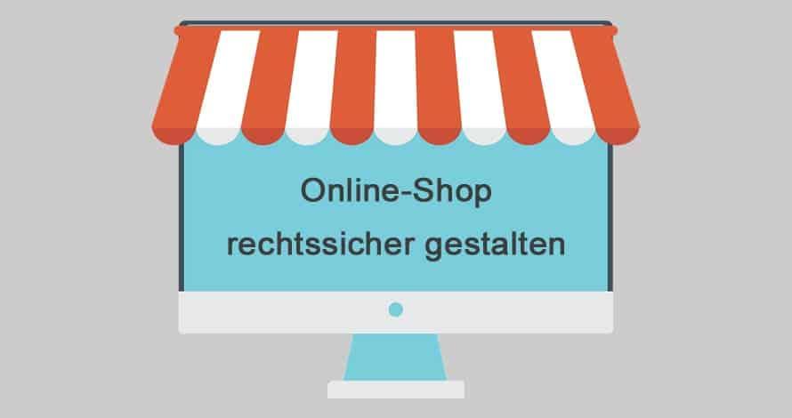 Onlineshop rechtssicher gestalten